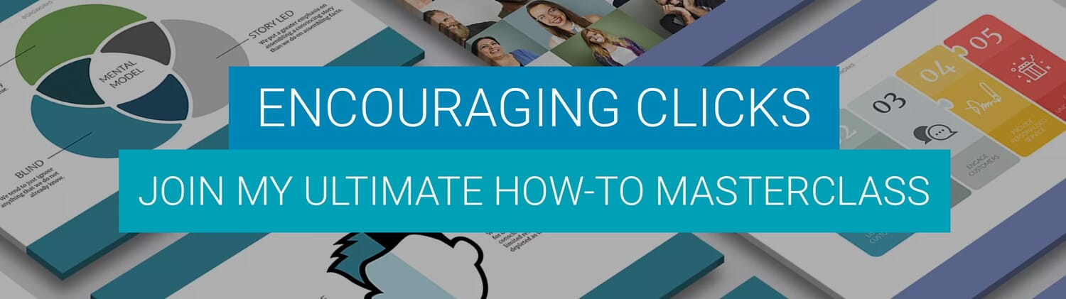 Encouraging Clicks Masterclass